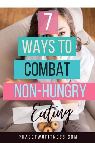 ways to combat non-hungry eating